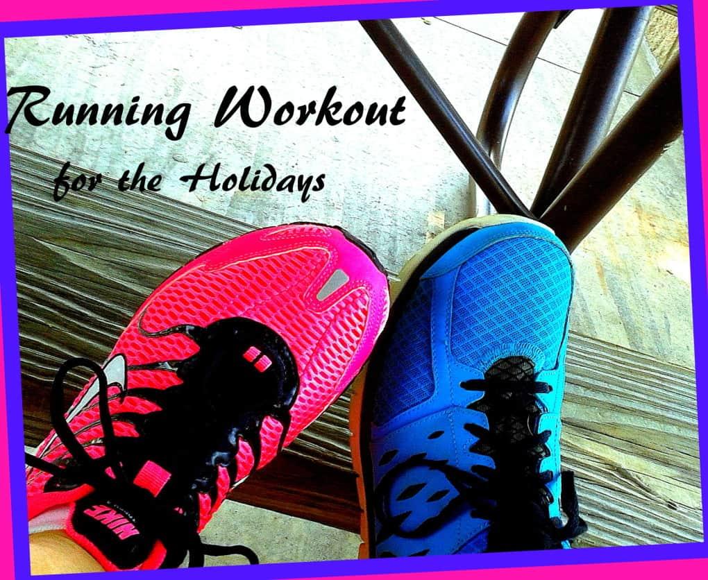 runningworkoutforholidays