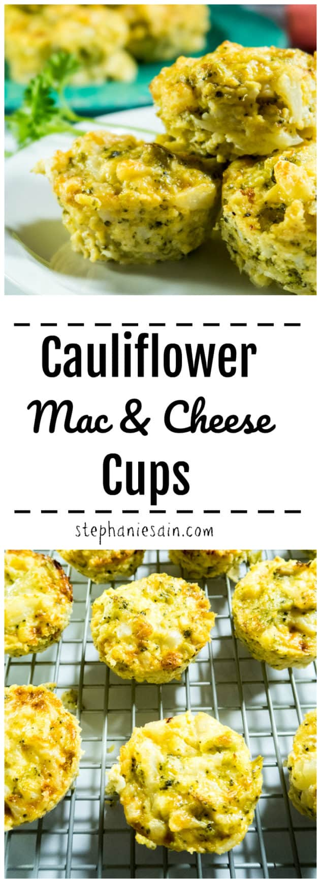 Cauliflower Mac & Cheese Cups are tasty, little portable cups loaded with veggies & cheese. Great as a side or healthy snack. Kid friendly, Low carb, Gluten free & Vegetarian.