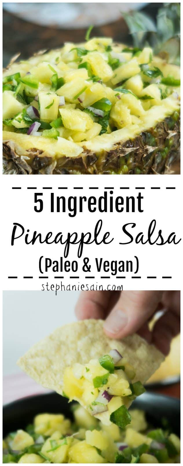 This 5 Ingredient Pineapple Salsa is super Quick to throw together & is the perfect blend of sweet & spicy. Great as a party appetizer with chips or can serve on tacos, burgers & so much more. Vegan, Paleo & Gluten Free.