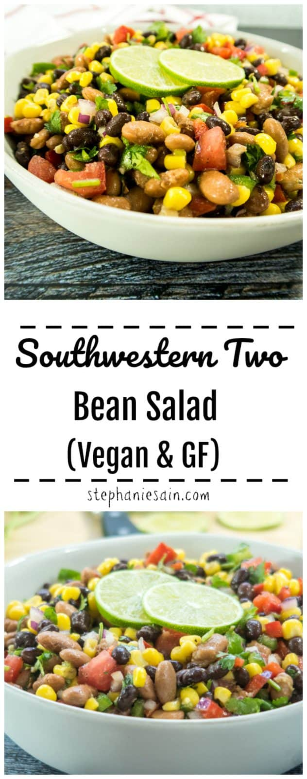 This Southwestern Two Bean Salad is perfect for all your Spring & Summertime gatherings. Can be made in less then 15 minutes, requires no cooking & is chocked full of a healthy tasty dose of veggies. Vegan & Gluten Free.