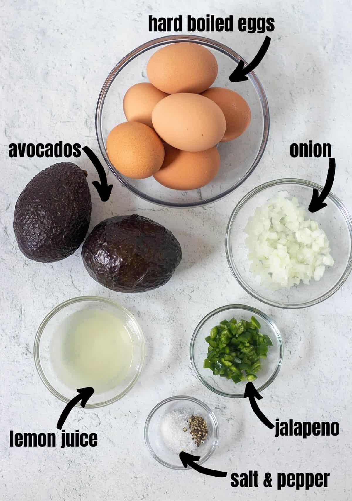 hard boiled eggs, avocados, onion, lemon juice, jalapeno, salt & pepper.